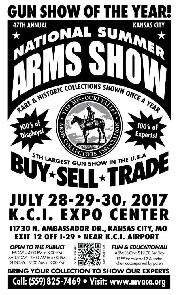 Missouri Valley Arms Collectors Association's 47th Annual National Summer Arms Show